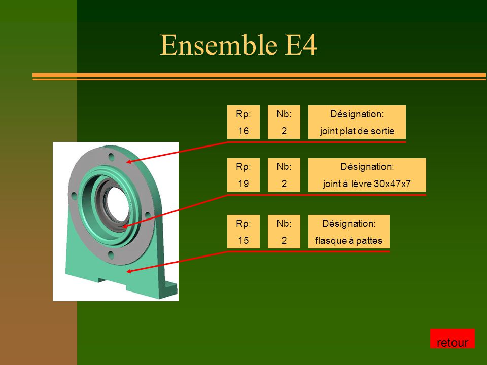 Ensemble E4 retour Rp: 16 Nb: 2 Désignation: joint plat de sortie Rp: