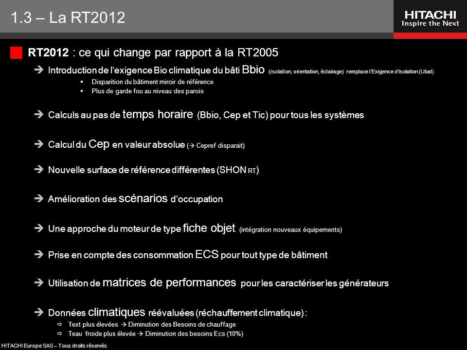 1.3 – La RT2012 RT2012 : ce qui change par rapport à la RT2005