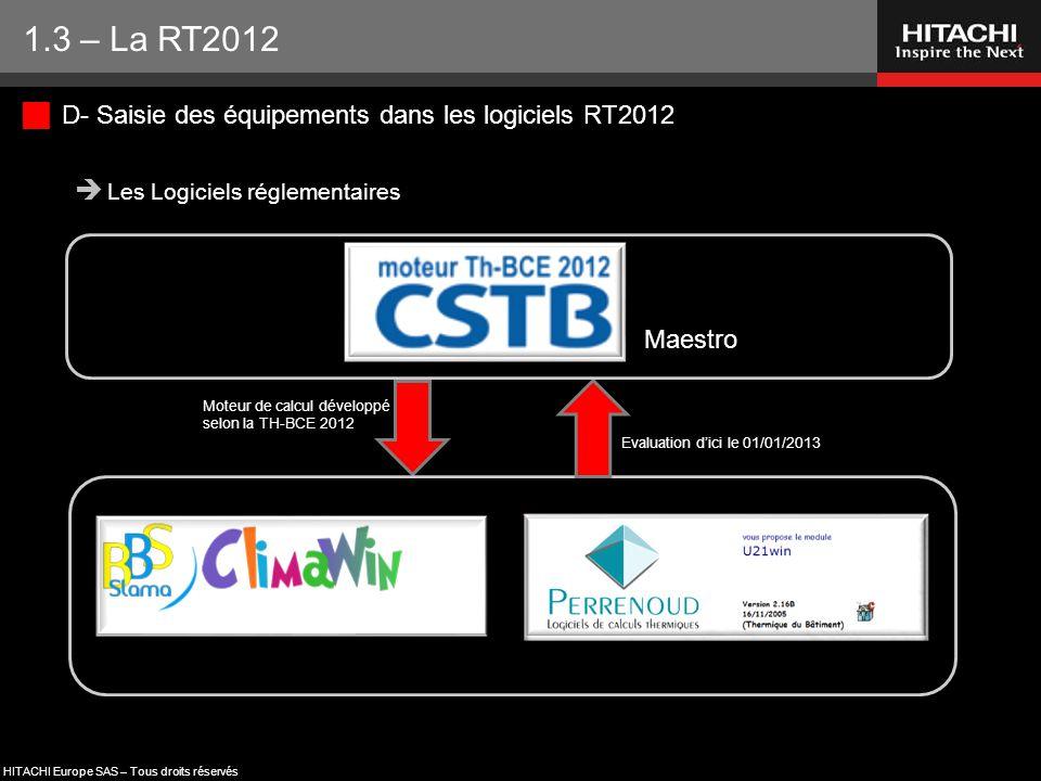 1.3 – La RT2012 D- Saisie des équipements dans les logiciels RT2012