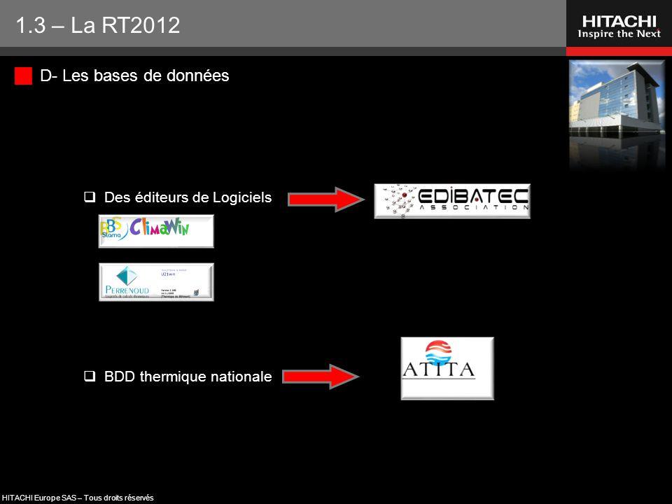 1.3 – La RT2012 D- Les bases de données Des éditeurs de Logiciels
