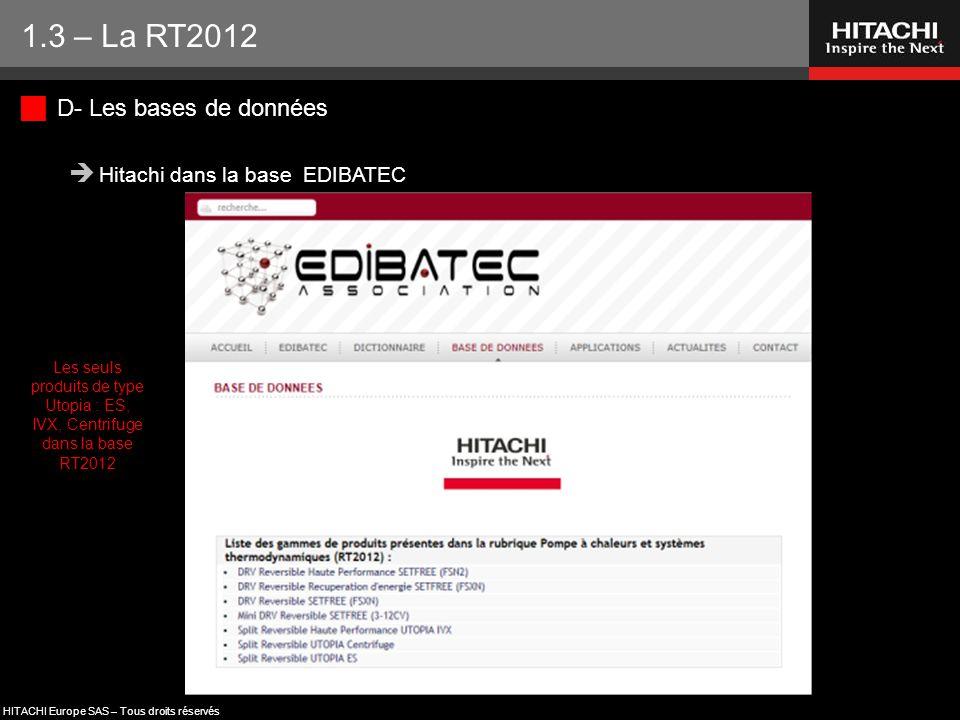 1.3 – La RT2012 D- Les bases de données Hitachi dans la base EDIBATEC