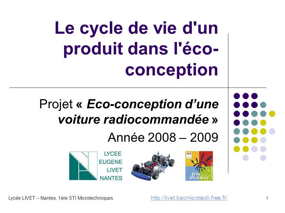 Le cycle de vie d un produit dans l éco-conception