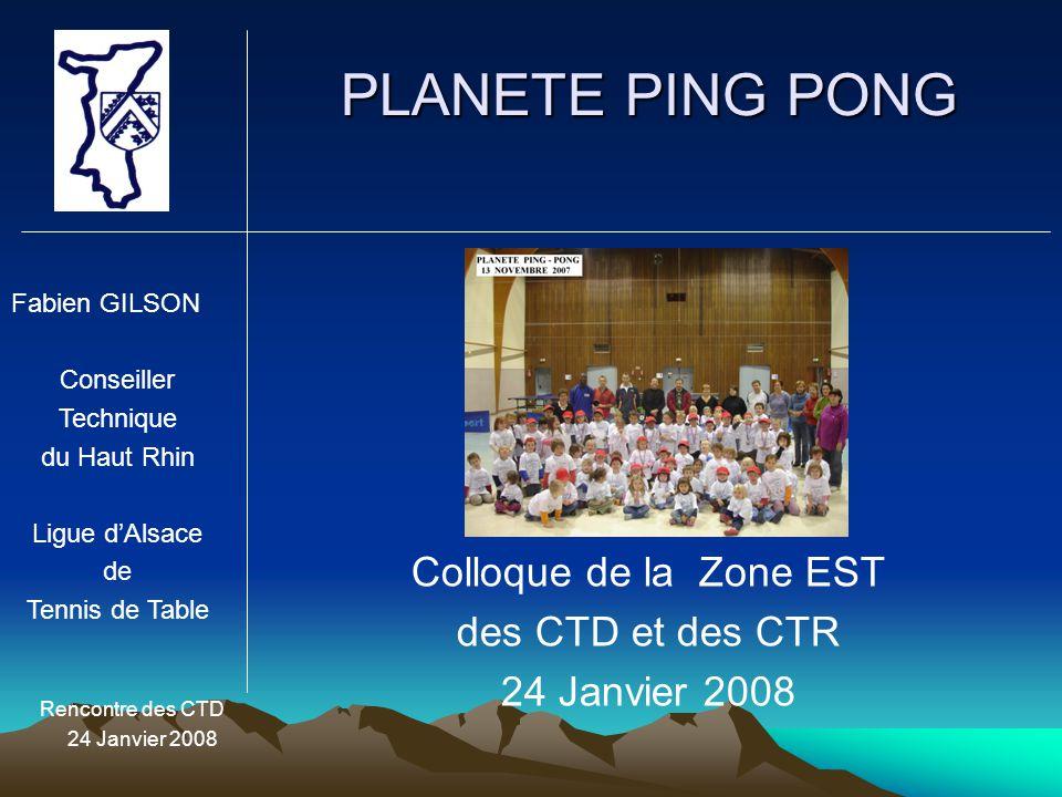 PLANETE PING PONG Colloque de la Zone EST des CTD et des CTR