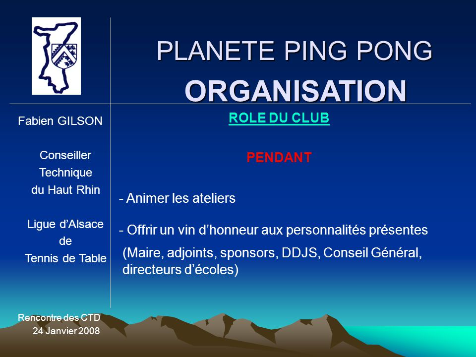 ORGANISATION PLANETE PING PONG ROLE DU CLUB PENDANT