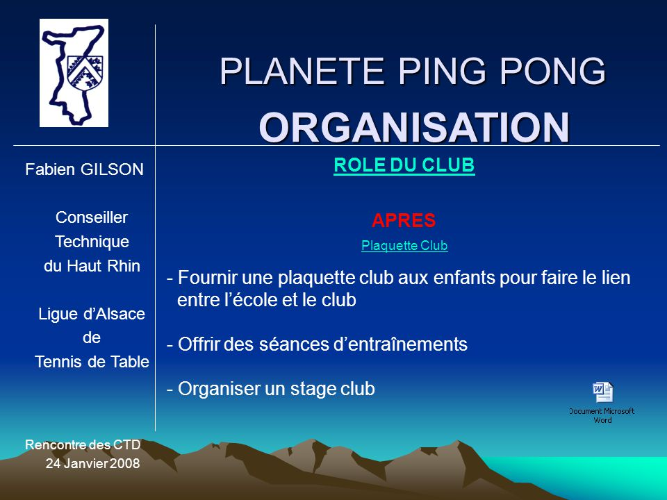 ORGANISATION PLANETE PING PONG ROLE DU CLUB APRES