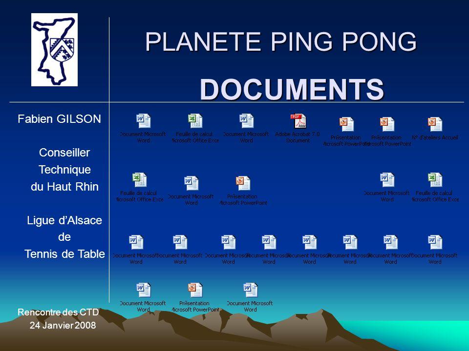 DOCUMENTS PLANETE PING PONG Fabien GILSON Conseiller Technique