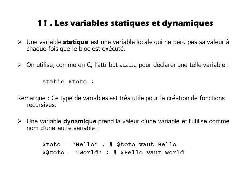 11 . Les variables statiques et dynamiques