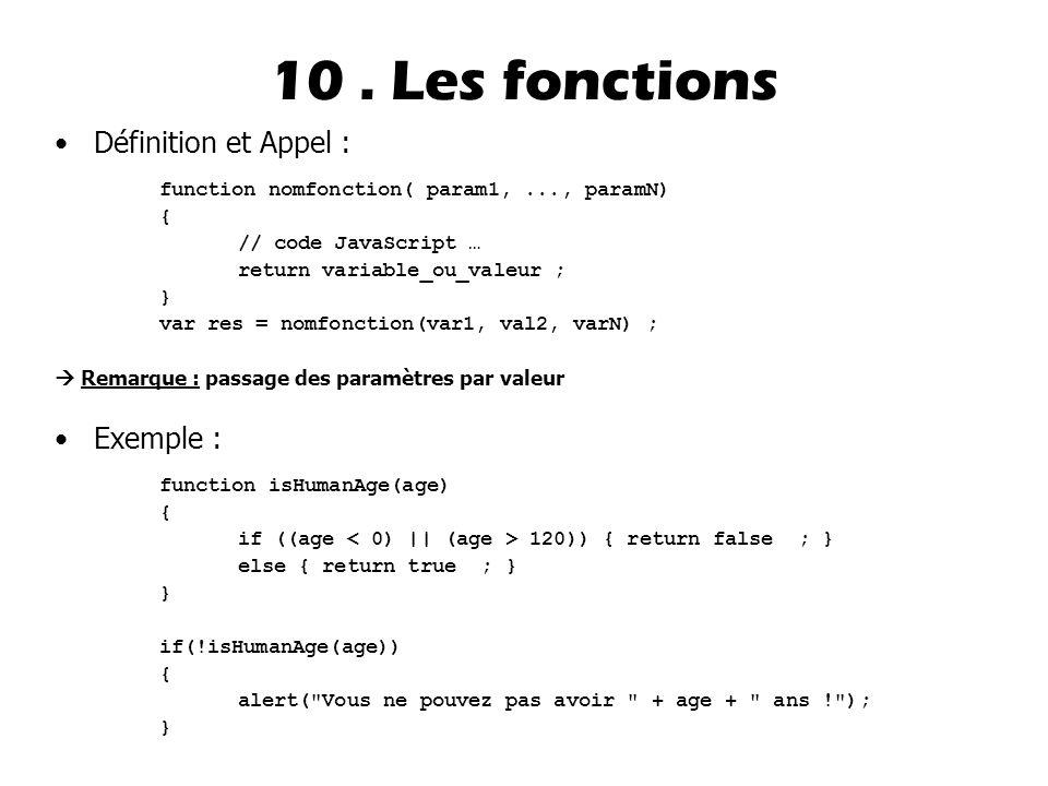 10 . Les fonctions Définition et Appel : Exemple :