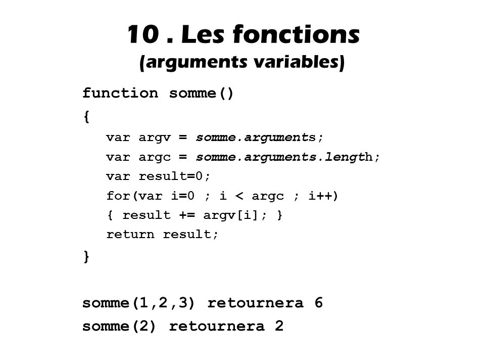 10 . Les fonctions (arguments variables)