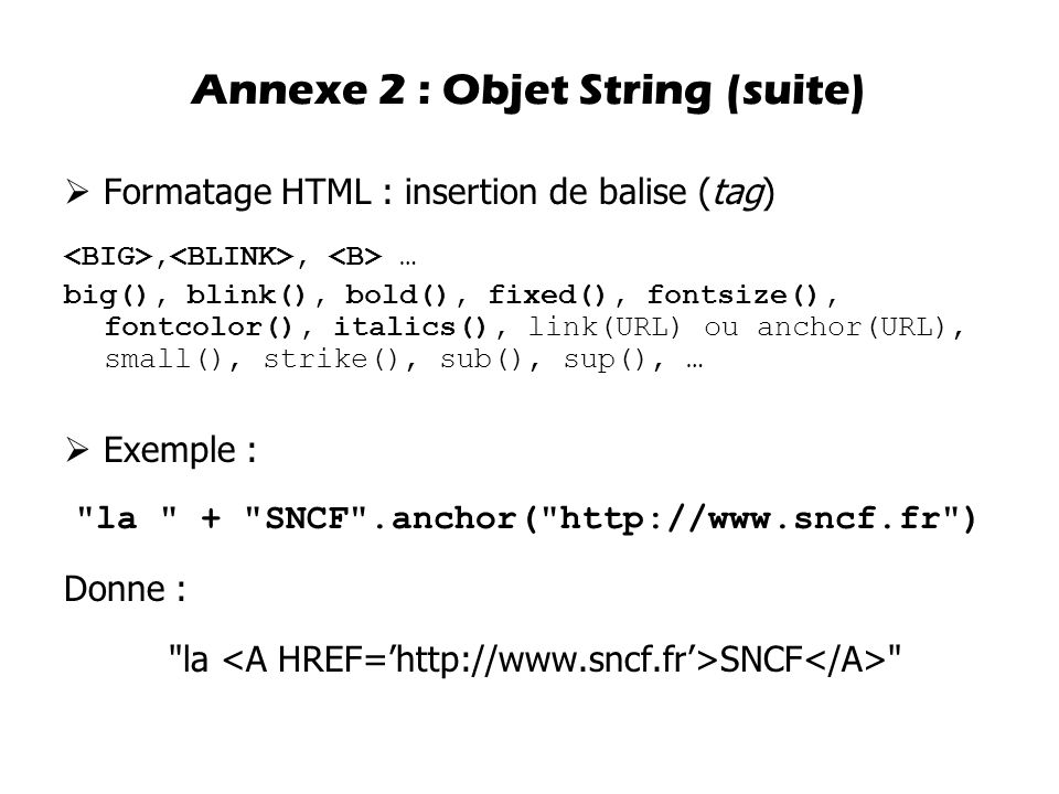 Annexe 2 : Objet String (suite)