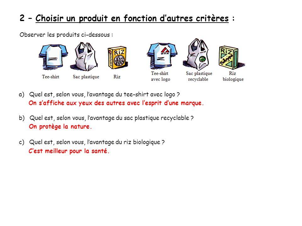 2 – Choisir un produit en fonction d'autres critères :