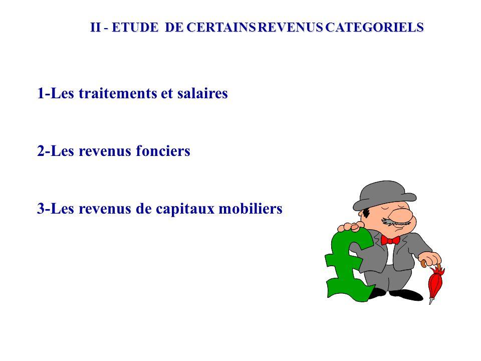 II - ETUDE DE CERTAINS REVENUS CATEGORIELS