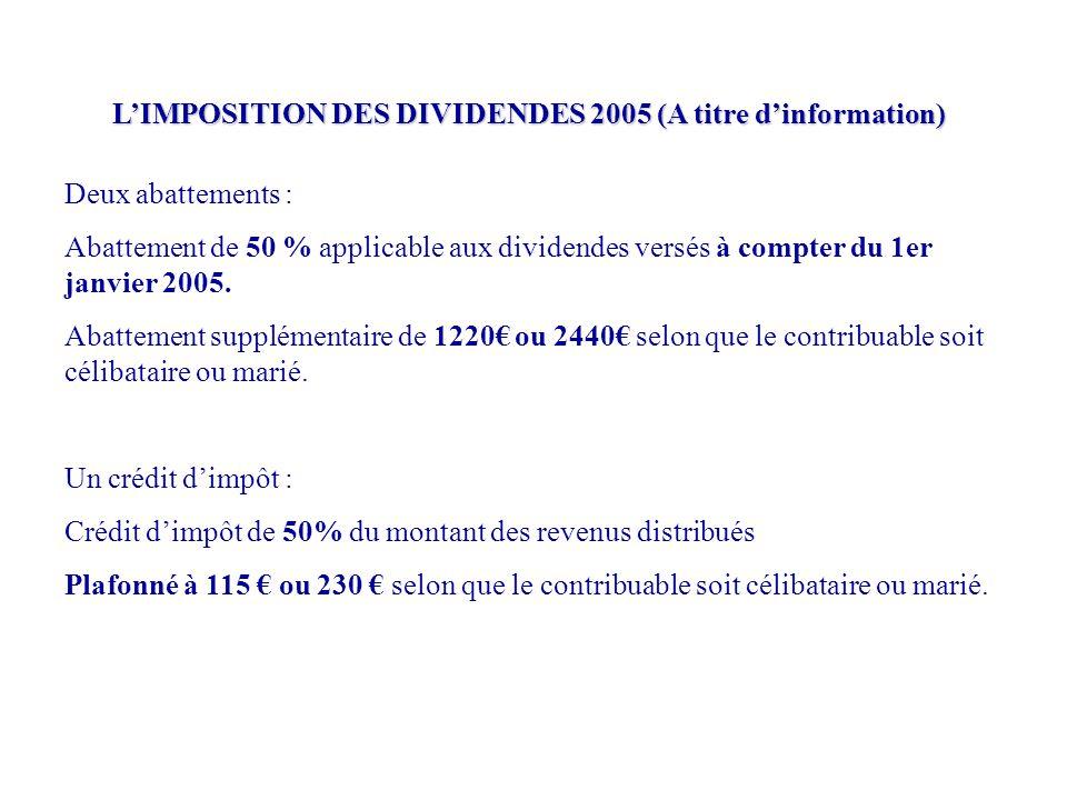 L'IMPOSITION DES DIVIDENDES 2005 (A titre d'information)