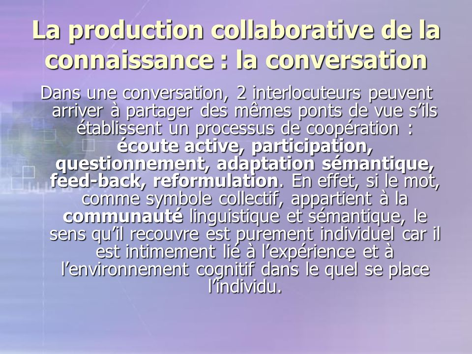 La production collaborative de la connaissance : la conversation