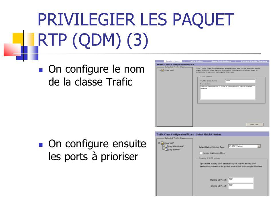 PRIVILEGIER LES PAQUET RTP (QDM) (3)