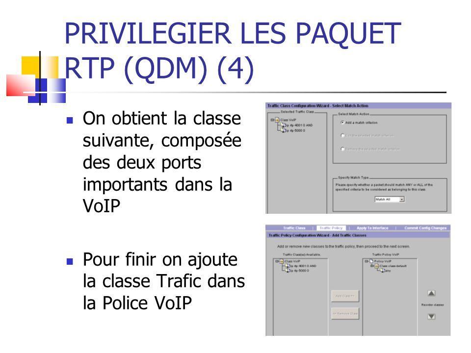 PRIVILEGIER LES PAQUET RTP (QDM) (4)