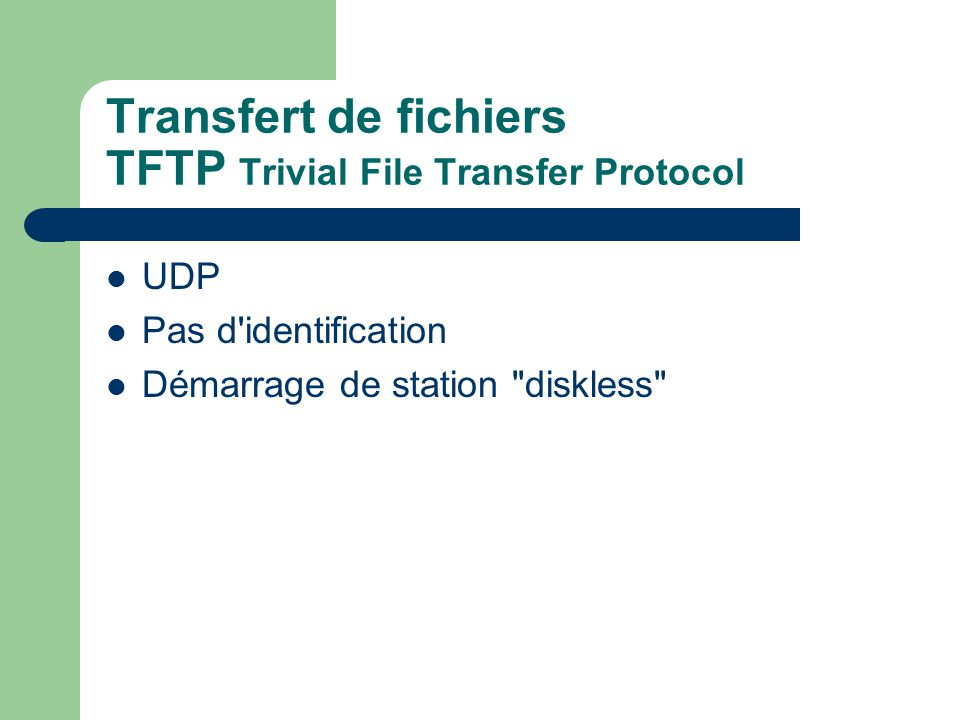Transfert de fichiers TFTP Trivial File Transfer Protocol
