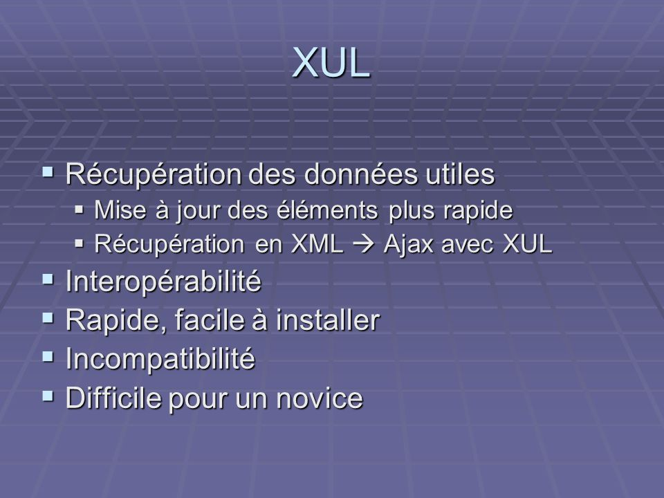 XUL Récupération des données utiles Interopérabilité