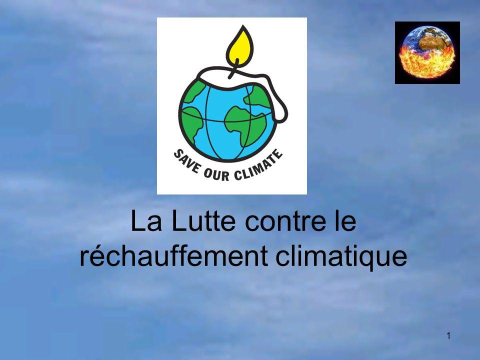 La Lutte contre le réchauffement climatique