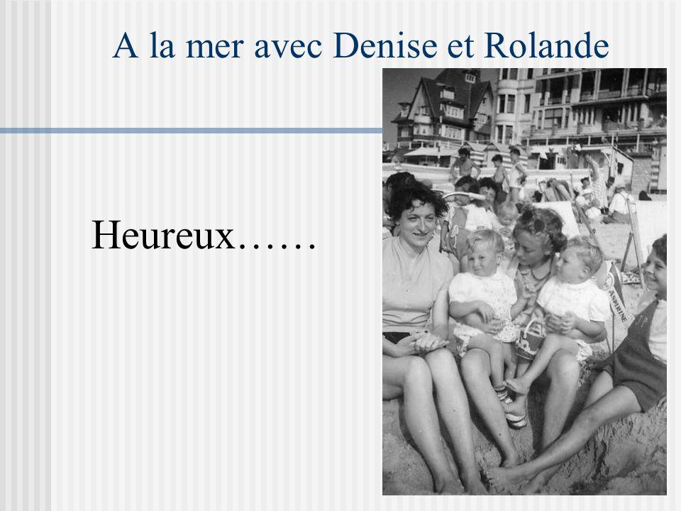 A la mer avec Denise et Rolande