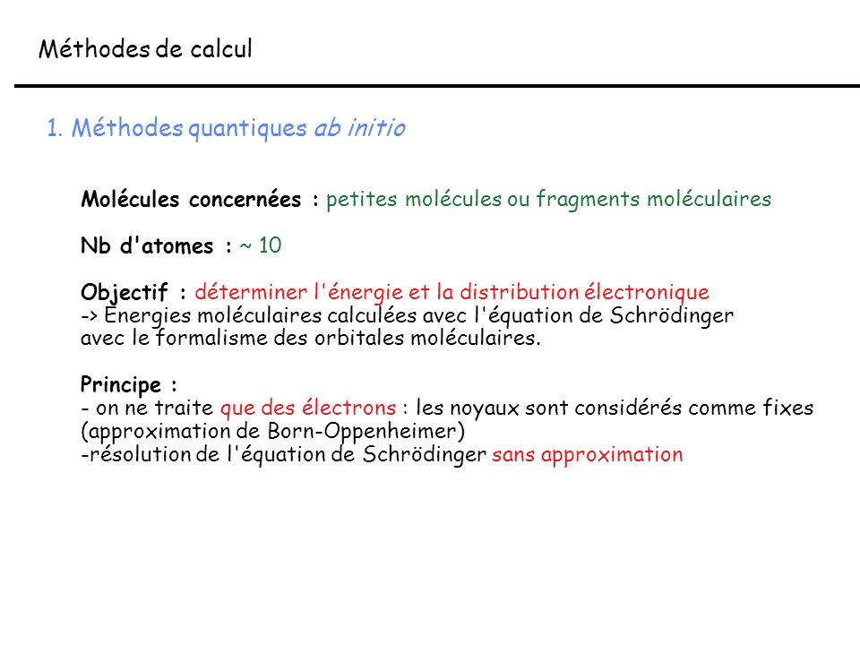 1. Méthodes quantiques ab initio