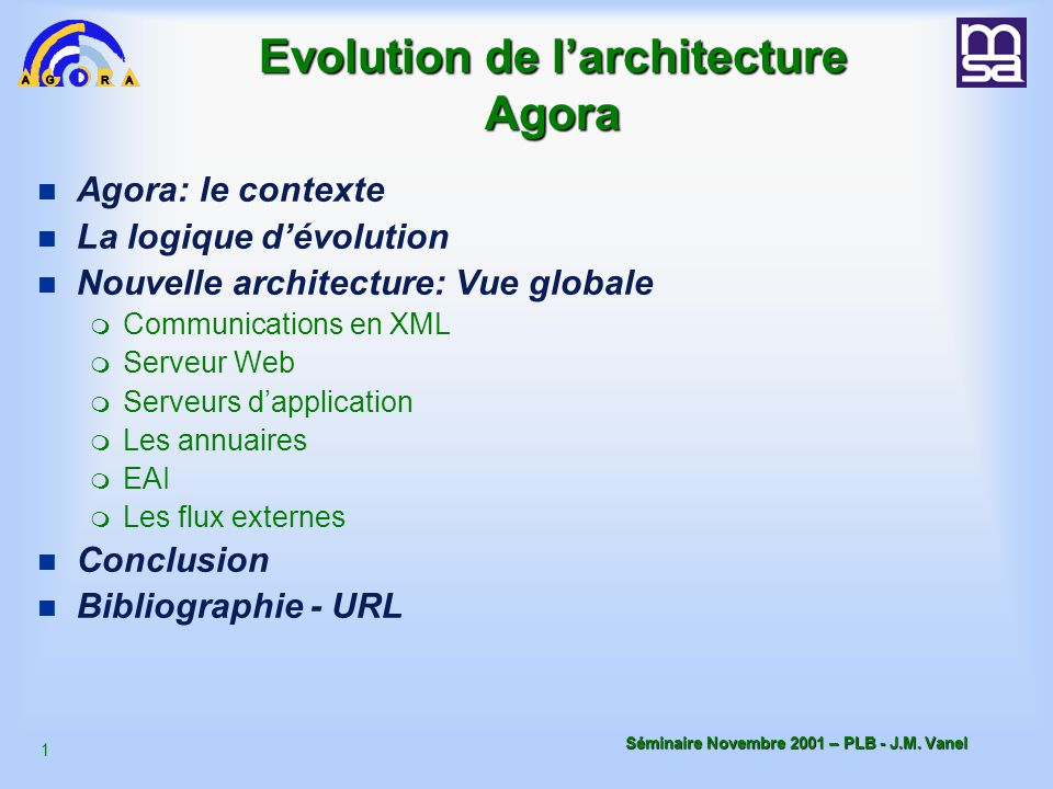 Evolution de l'architecture Agora