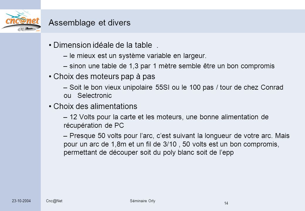 Assemblage et divers Dimension idéale de la table .