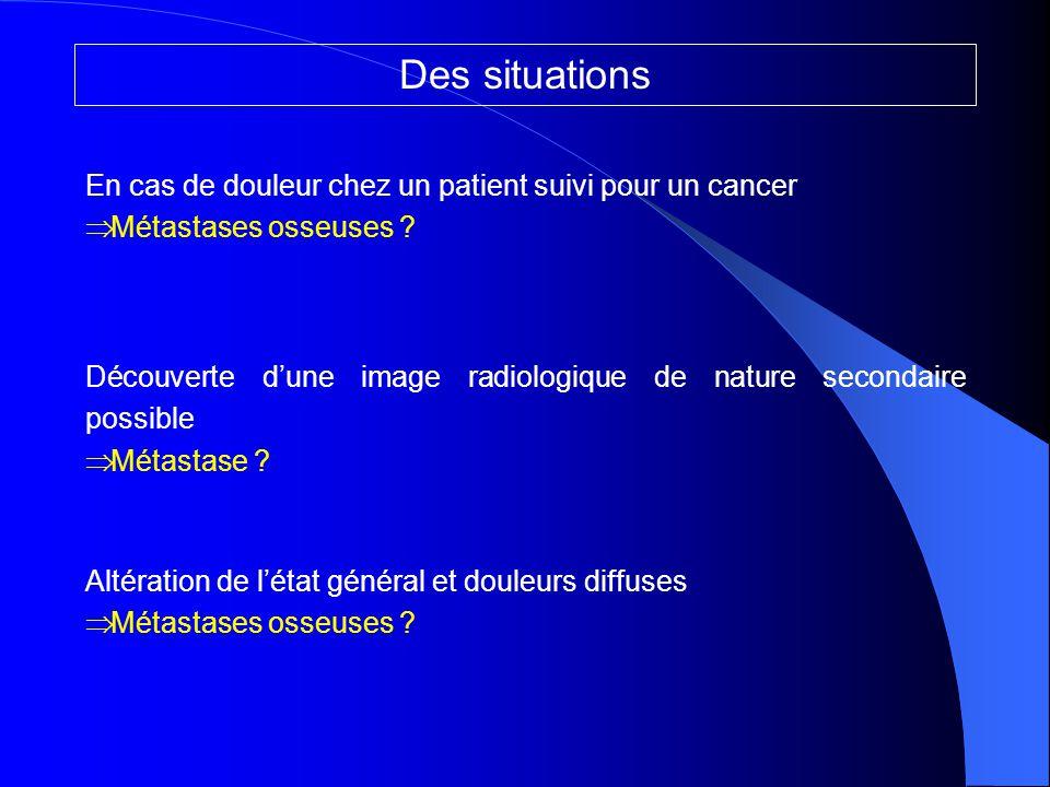 Des situations En cas de douleur chez un patient suivi pour un cancer