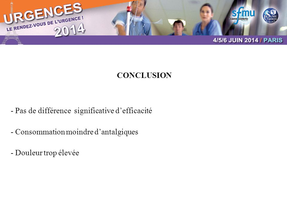 CONCLUSION - Pas de différence significative d'efficacité