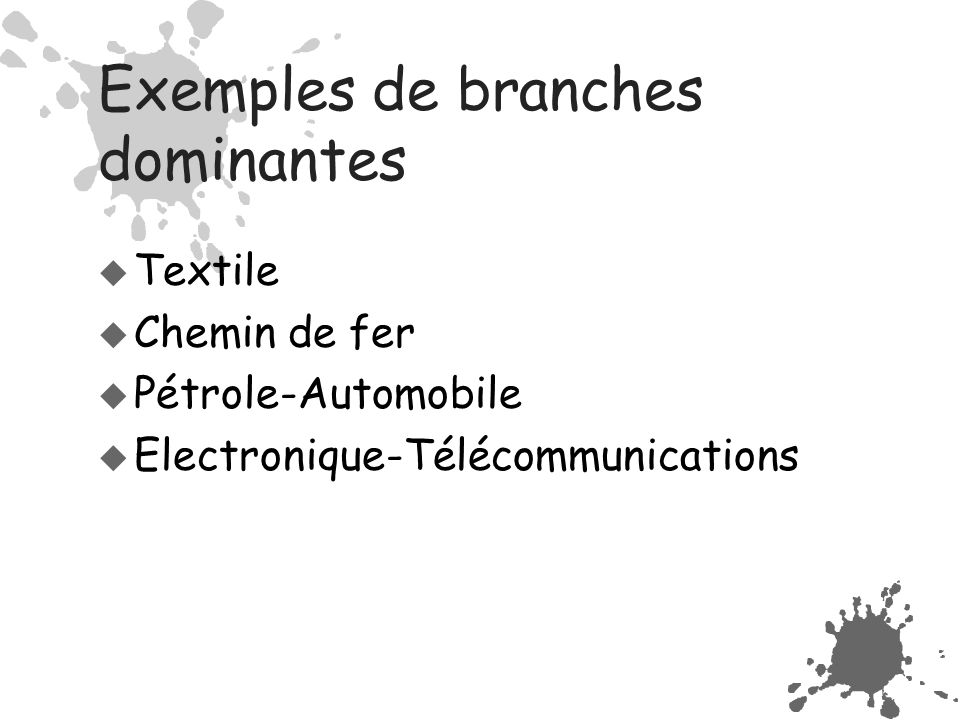 Exemples de branches dominantes