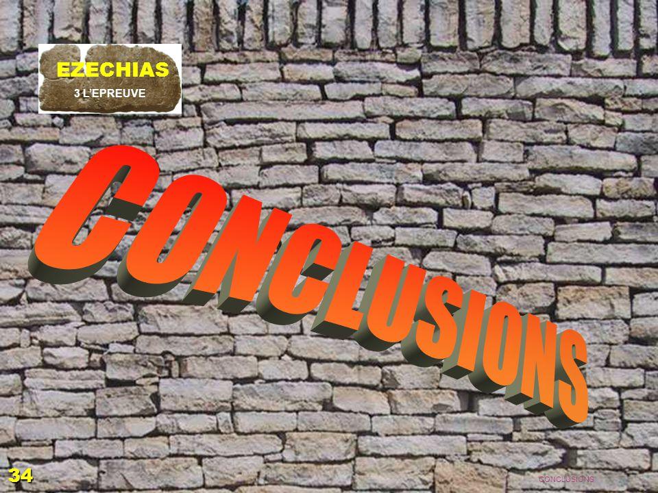 CONCLUSIONS EZECHIAS 34 EZECHIAS: C- L Epreuve 06/04/2017 3 L'EPREUVE