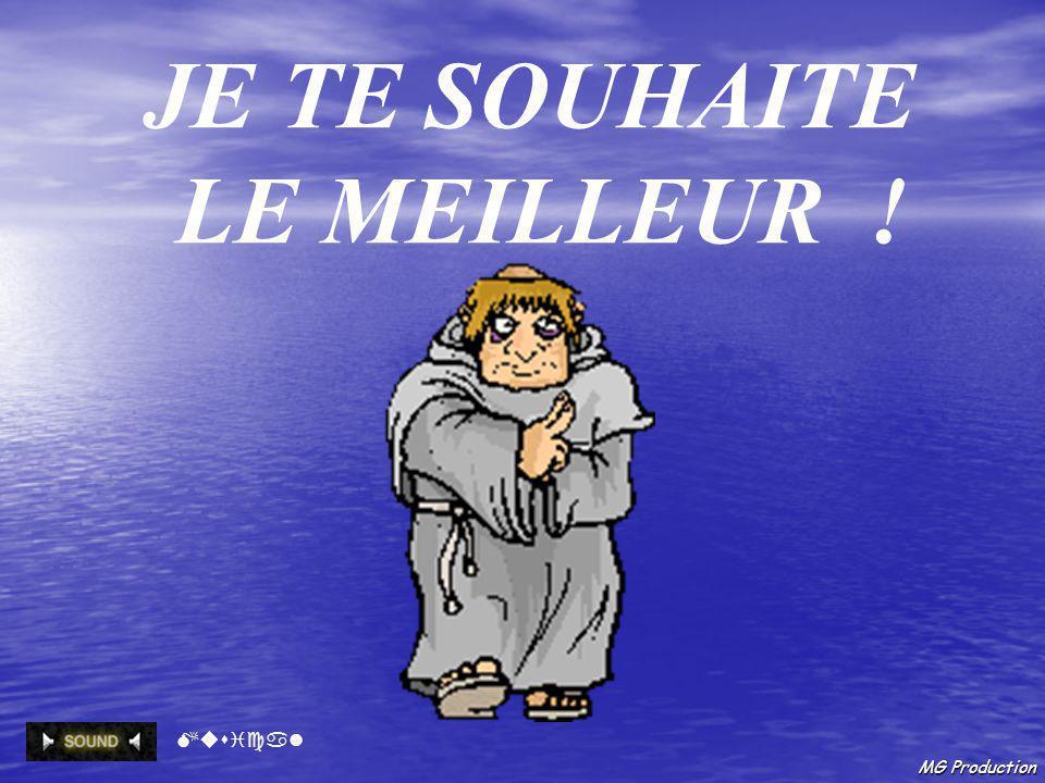 JE TE SOUHAITE LE MEILLEUR ! Musical MG Production