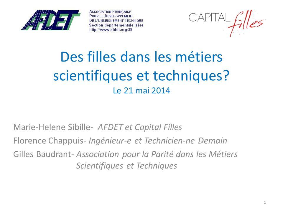 Des filles dans les métiers scientifiques et techniques Le 21 mai 2014