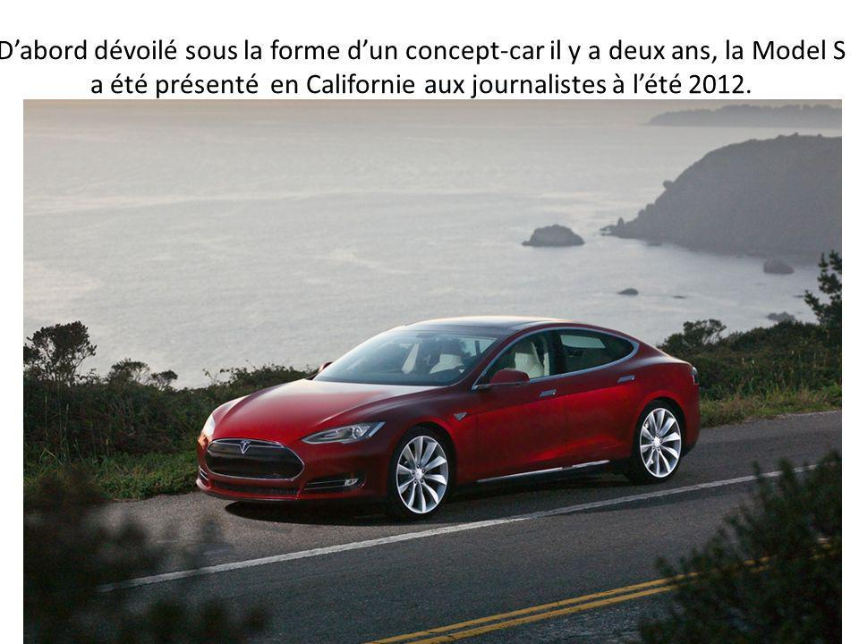 D'abord dévoilé sous la forme d'un concept-car il y a deux ans, la Model S a été présenté en Californie aux journalistes à l'été 2012.