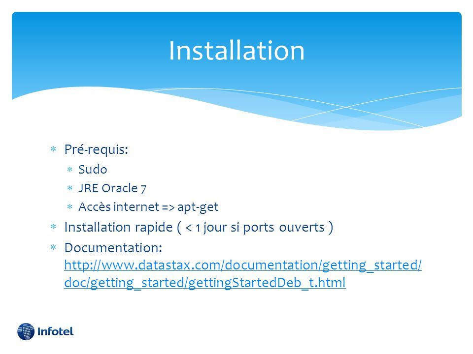 Installation Pré-requis: