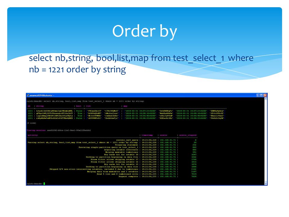 Order by select nb,string, bool,list,map from test_select_1 where nb = 1221 order by string.