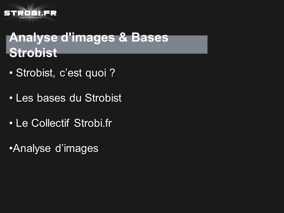 Analyse d images & Bases Strobist