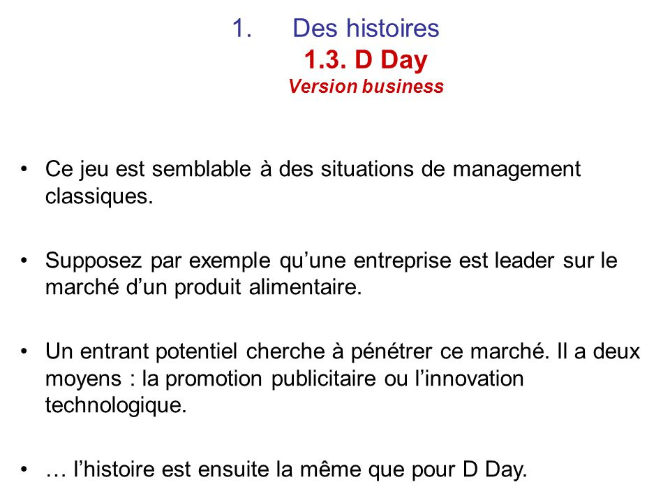 Des histoires 1.3. D Day Version business