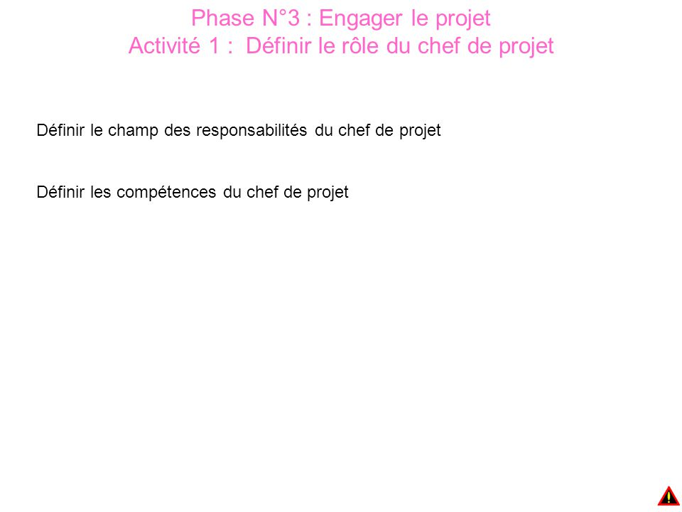 Phase N°3 : Engager le projet