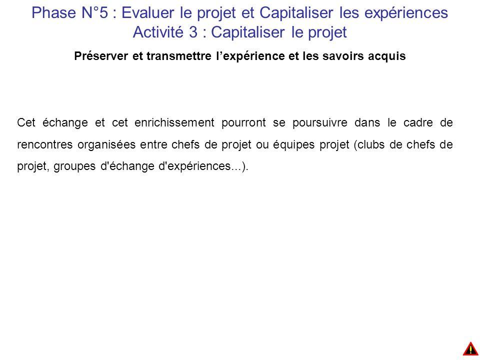 Phase N°5 : Evaluer le projet et Capitaliser les expériences