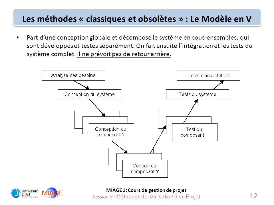Les méthodes « classiques et obsolètes » : Le Modèle en V