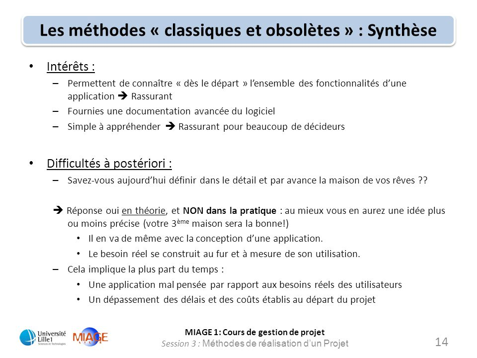 Les méthodes « classiques et obsolètes » : Synthèse