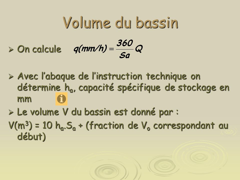 Volume du bassin On calcule