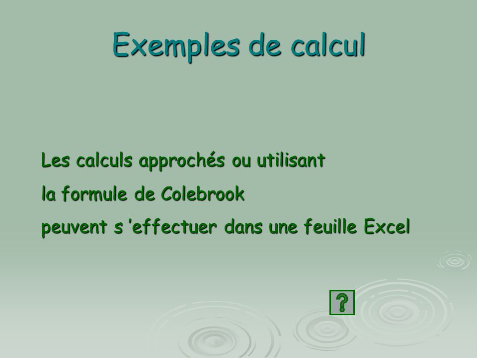 Exemples de calcul Les calculs approchés ou utilisant