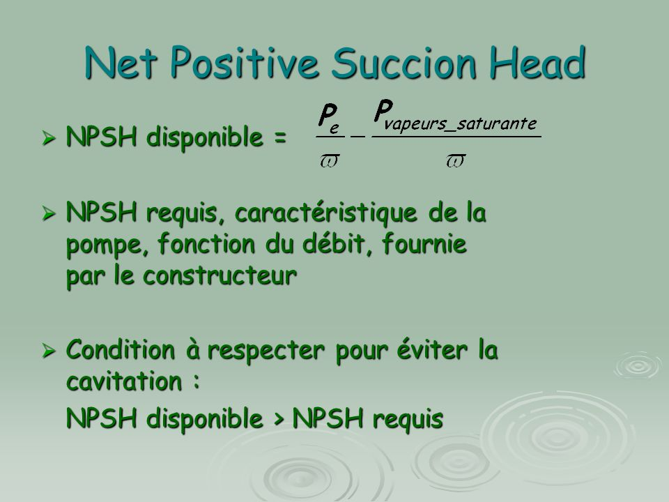 Net Positive Succion Head