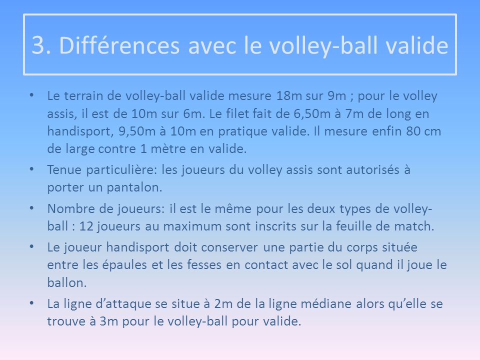3. Différences avec le volley-ball valide