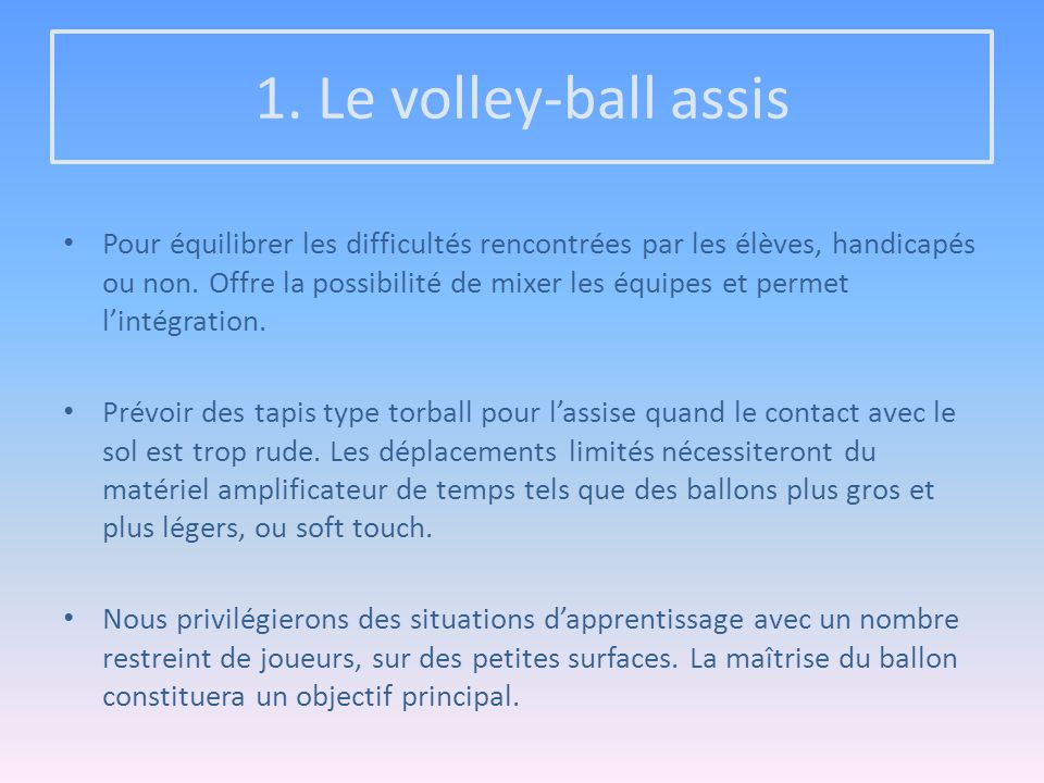 1. Le volley-ball assis