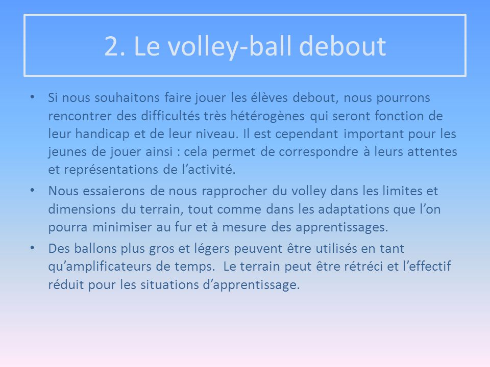 2. Le volley-ball debout