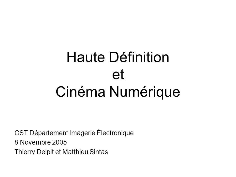 Haute Définition et Cinéma Numérique