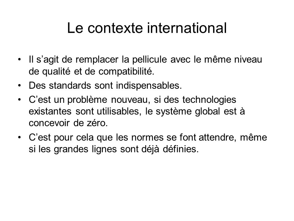 Le contexte international
